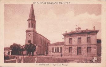 Photo: Orgueil (82) - Eglise et Mairie   Carte écrite le 16/07/1940