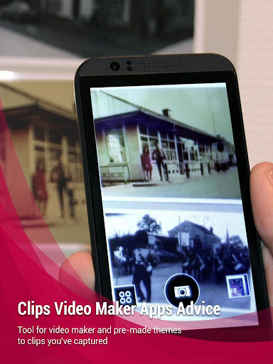 Clips Video Maker Apps Advice