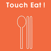 Touch Eat!