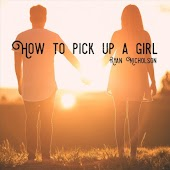 How to Pick up a Girl