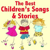 The Best Children's Songs & Stories