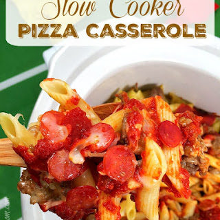 Slow Cooker Pizza Casserole.