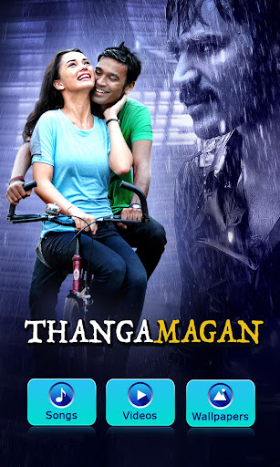 Thangamagan Tamil Movie Songs