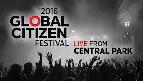 2016 Global Citizen Festival: Live from Central Park thumbnail