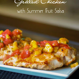 Grilled Chicken with Summer Fruit Salsa.