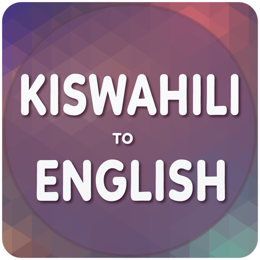 Swahili To English Translator - Apps on Google Play