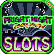 Fright Night Scary Slots FREE