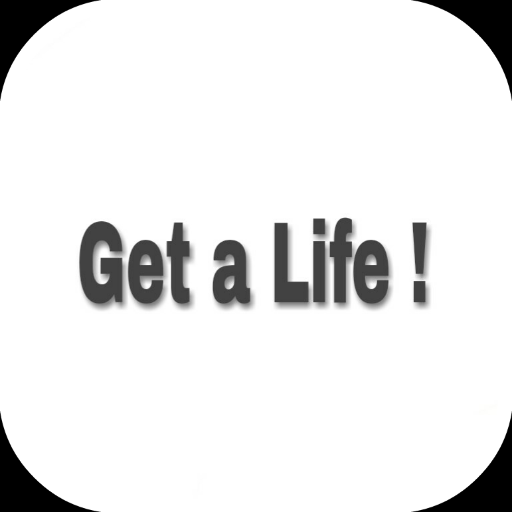 Get a Life ! file APK for Gaming PC/PS3/PS4 Smart TV