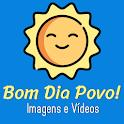Mensagens de Bom Dia Povo! Vídeos e Belas imagens icon