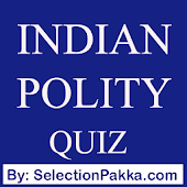 Indian Polity - Indian Constitution MCQ Quiz