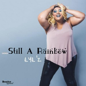 Cover Art for song Still a Rainbow (Radio Version)