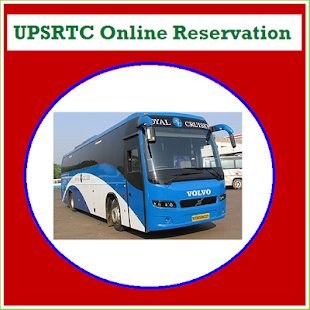 Search UPSRTC Online Reservation – Apps on Google Play