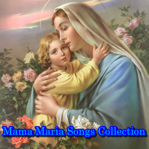 Mama Maria Songs Collection