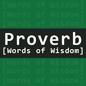 Proverb and Words Of Wisdom