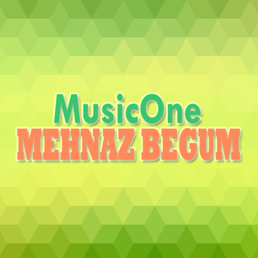 Mehnaz Begum Songs (app)