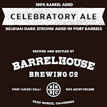 BarrelHouse Celebratory Ale No. 2 | Belgian Dark Strong