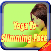 Yoga To Slimming Face