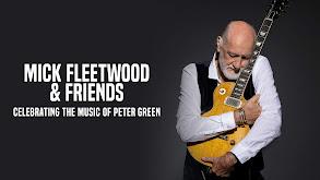 Mick Fleetwood & Friends thumbnail