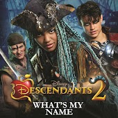 """What's My Name (From """"Descendants 2"""")"""