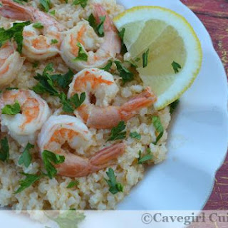 Lemon Garlic Shrimp and Grits (riced cauliflower)