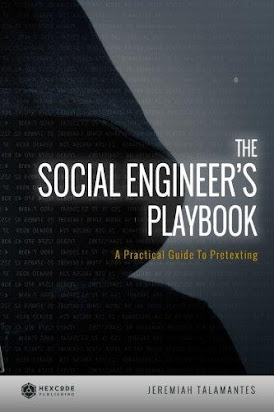 The Social Engineer S Playbook A Practical Guide To Pretexting