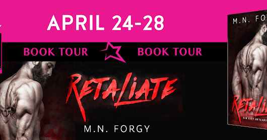 Book Tour - Retaliate by M.N. Forgy