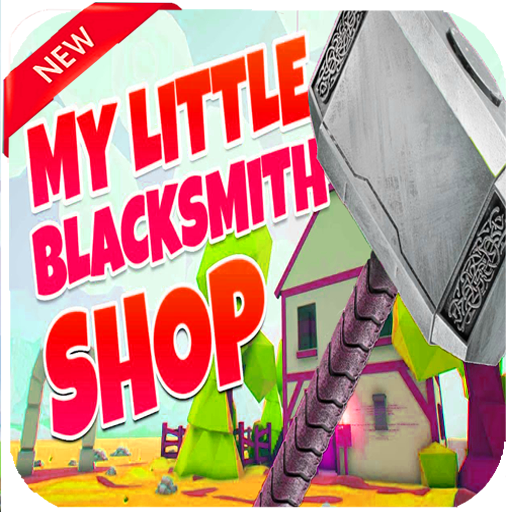guide for My Little Blacksmith