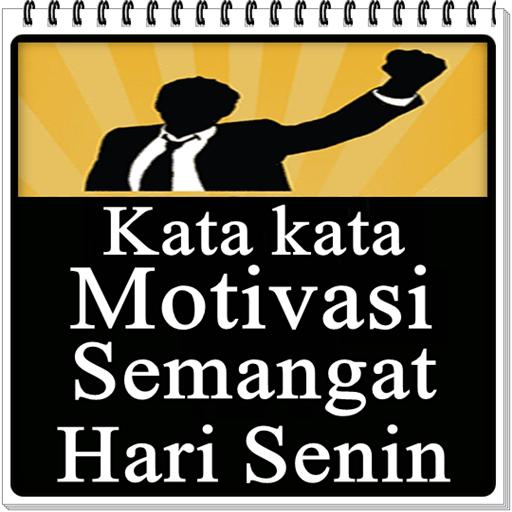 Kata Kata Motivasi Semangat Hari Senin التطبيقات على