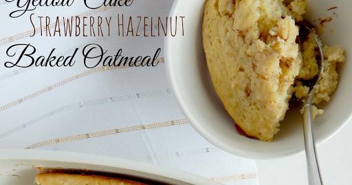 Yellow Cake Strawberry Hazelnut Baked Oatmeal