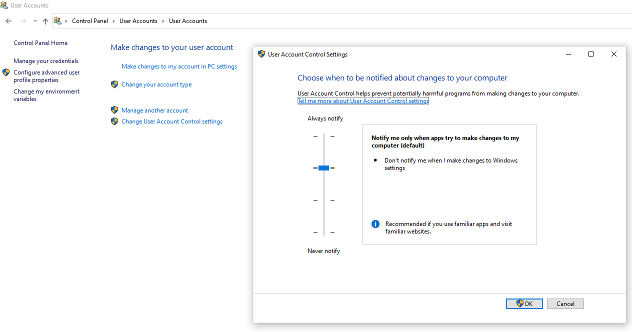 Click on User Accounts in the Control panel and then go to change user Account Control Settings.