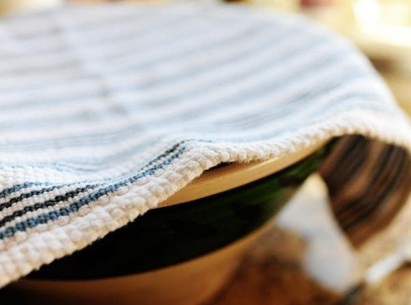 Set bowl aside with a dish towel cover and let it sit for approximately...