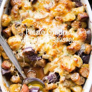 Cheesy Potato Gratin with Turkey Sausage and Mushrooms.