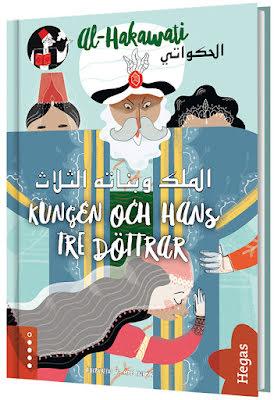 al-Hakawati: Kungen och hans tre döttrar / arabiska