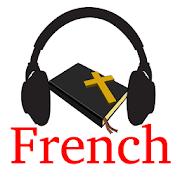 Audio French Bible - La Bible en audio