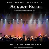 August Rush (Original Score to the Motion Picture)