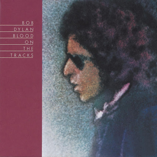 Tangled up in Blue - Bob Dylan