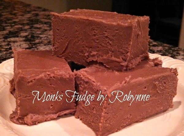 Monks Fudge~by Robynne Recipe