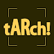 tARch!
