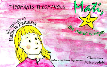 Photo: Mati, the magic whisper, Theofanis Theofanous, Illustrations: Rafaela Fantasia, Translation from Greek: Konstantina Karatzouni, Saita publications, May 2014, ISBN: 978-618-5040-70-3 Download it for free at: www.saitabooks.eu/2014/05/ebook.91.html
