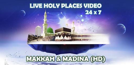 makkah madina watch live 24 hours hd apps on google play