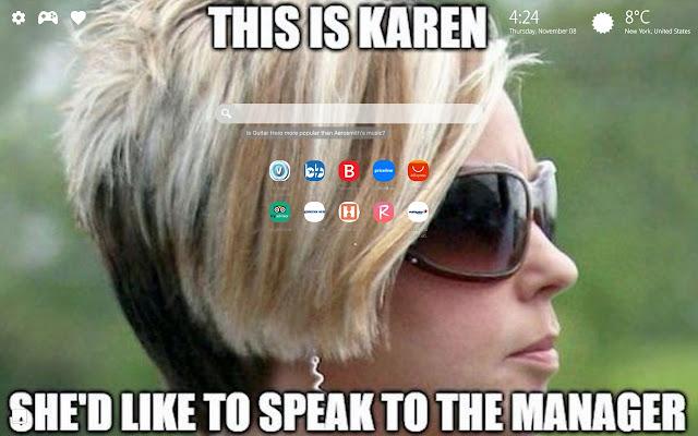 Karen Meme Wallpaper New Tab