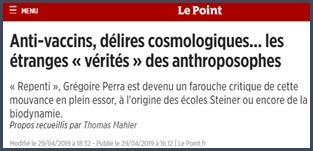 anti-vaccins, délires cosmologiques, les étranges vérités des anthroposophes