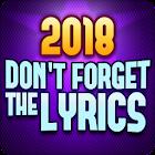 Don't Forget the Lyrics 2018 icon
