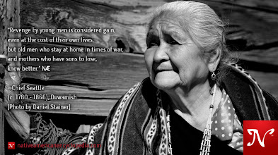 Photo: Revenge by young men is considered gain, even at the cost of their own lives, but old men who stay at home in times of war, and mothers who have sons to lose, know better. —Chief Seattle (c. 1780 - 1866), Duwamish [Photo by Daniel Stainer]