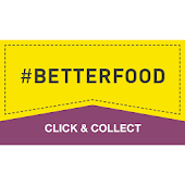 #BetterFood Click and Collect