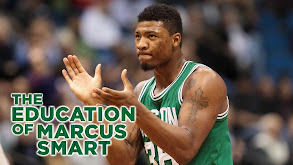 The Education of Marcus Smart thumbnail