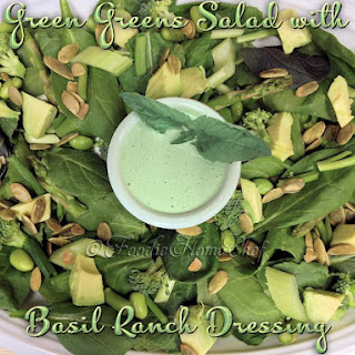 Green Greens Salad with Basil Ranch Dressing