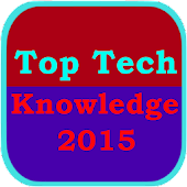 Top Tech Knowledge 2015