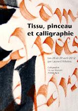 Photo: Tissu, pinceau et calligraphie - Les 28 et 29 avril 2012 par Laurent Rébéna