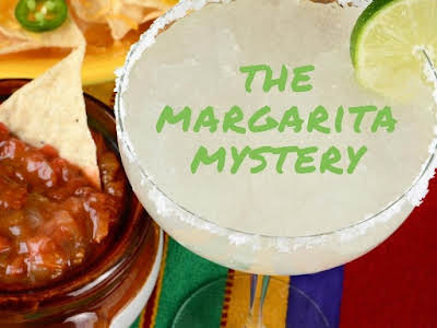The Margarita Mystery